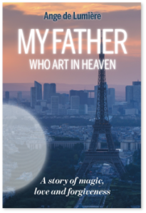 My Father Who Art In Heaven book cover